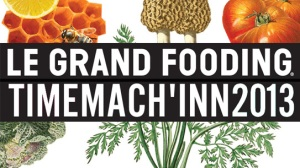 le grand fooding 2013 time machine