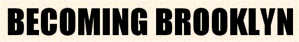 becomingbrooklyn logo