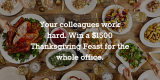 Win a Thanksgiving Feast for Your Office!